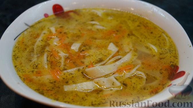 суп с домашней лапшей видео рецепт