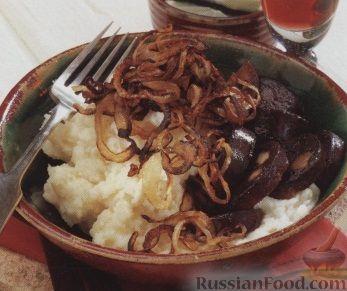 Рецепт Картофельное пюре с кровяной колбасой и жареным луком