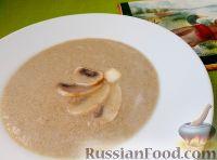 Фото к рецепту: Суп-пюре грибной (crime de champignons)