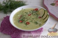 Фото к рецепту: Суп-пюре из цуккини, картофеля и укропа