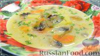 Фото к рецепту: Сырный суп с грибами