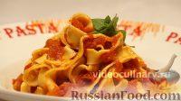 Фото к рецепту: Домашняя лапша с томатным соусом