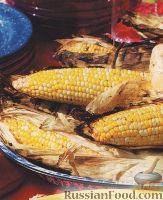 Фото к рецепту: Кукуруза, приготовленная на гриле