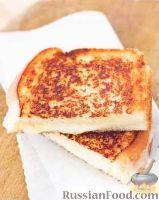 Фото к рецепту: Тосты с сыром