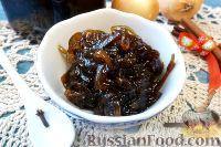 Фото к рецепту: Луковый мармелад