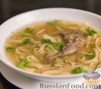 Фото к рецепту: Суп из перепелов