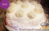 """Фото к рецепту: Нежнейший торт """"Рафаэлло"""""""