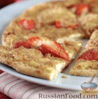 Фото к рецепту: Пицца с клубникой и сливочным сыром