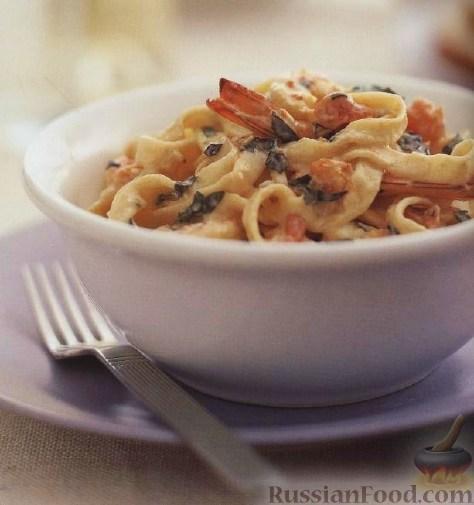 Рецепт Лапша феттучине с чесночно-креветочным соусом