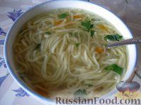 Фото к рецепту: Суп куриный с домашней лапшой