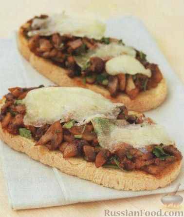 Рецепт Бутерброды с грибами и сыром Манчего