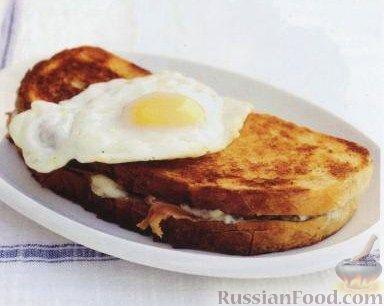 Рецепт Бутерброды «крок-месье» и «крок-мадам» (сэндвичи с ветчиной и сыром)