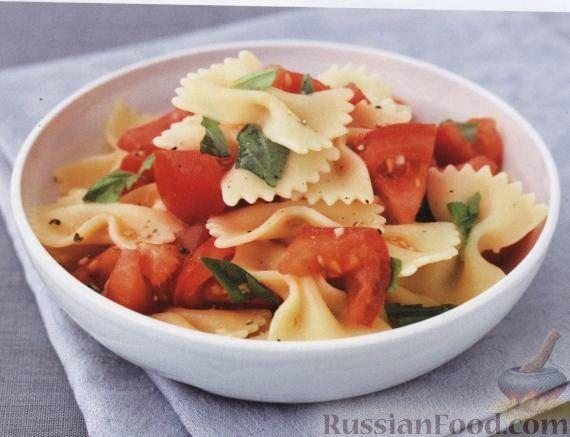 Рецепт Паста фарфалле (макароны-бантики) с помидорами и базиликом
