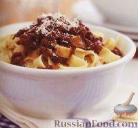 Фото к рецепту: Лапша «тальятелле» с мясным соусом