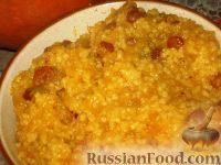 Фото к рецепту: Гарбузовая (тыквенная) каша с пшеном