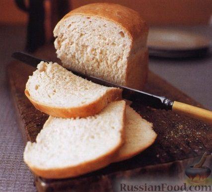 Рецепт Классический белый хлеб
