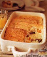 Фото к рецепту: Хлебный пудинг с цукатами