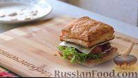 Фото к рецепту: Слоёный сэндвич