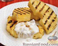Фото к рецепту: Жареный ананас с йогуртовым соусом