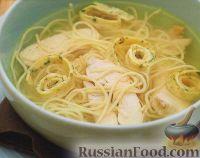 Фото к рецепту: Куриный суп с омлетом и спагетти