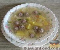 Фото к рецепту: Суп с фрикадельками