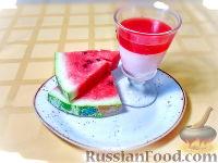 Фото к рецепту: Арбузная панна-котта