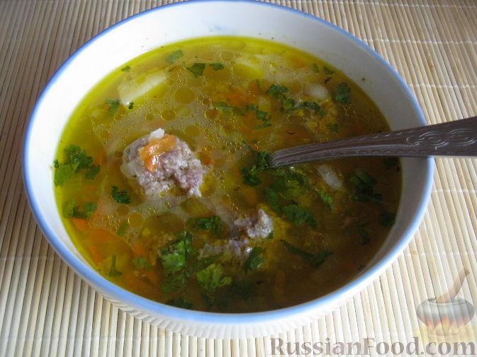Суп с фрикадельками из фарша и риса рецепт пошагово в 77