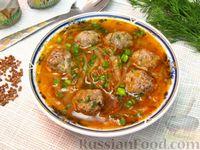 Фото к рецепту: Гречневый суп с мясными фрикадельками и капустой