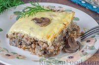 Фото к рецепту: Запеканка из гречневой каши и грибов