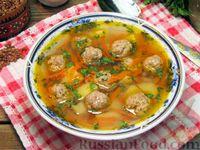 Фото к рецепту: Суп с мясными фрикадельками и гречкой