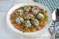 Фото к рецепту: Гречневый суп с тыквой и рыбными фрикадельками