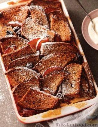 Рецепт Хлебная запеканка со сливами