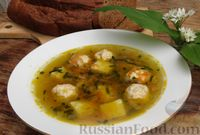 Фото к рецепту: Суп с фрикадельками и черемшой